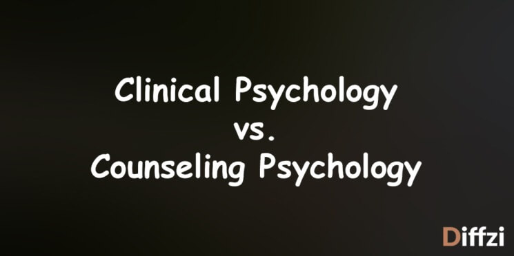Clinical Psychology vs. Counseling Psychology