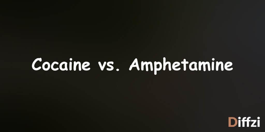 Cocaine vs. Amphetamine
