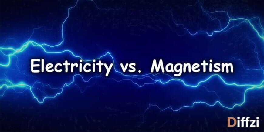 Electricity vs. Magnetism