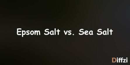 Epsom Salt vs. Sea Salt
