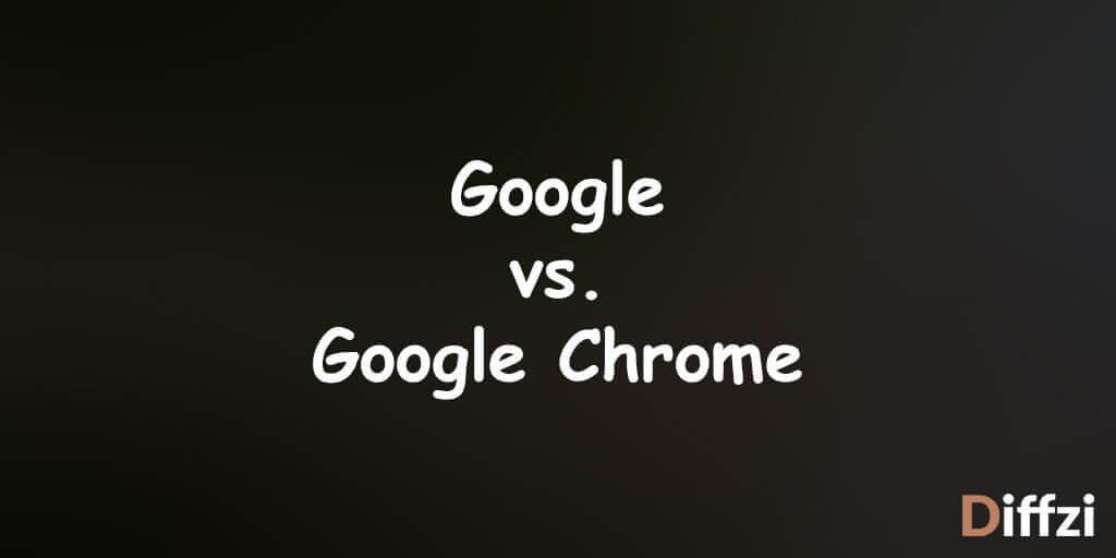 Google vs. Google Chrome
