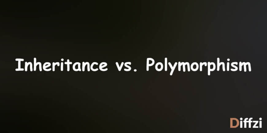 Inheritance vs. Polymorphism