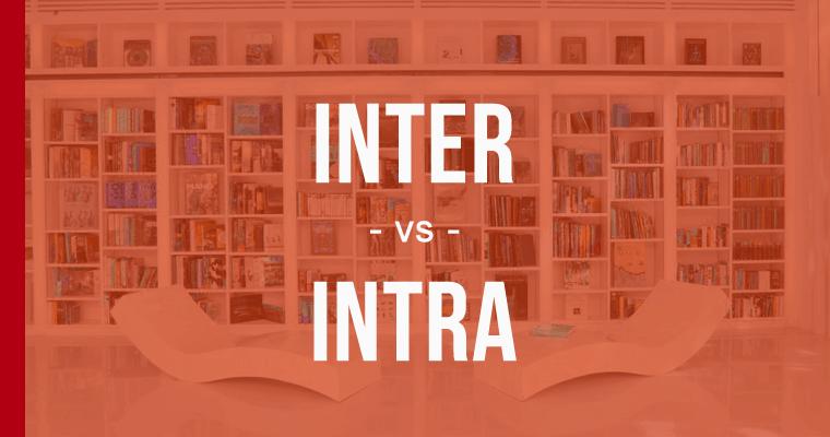 Inter vs. Intra
