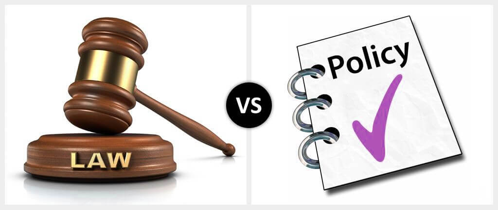 Law vs. Policy