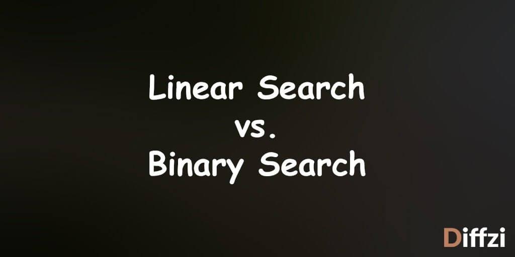 Linear Search vs. Binary Search