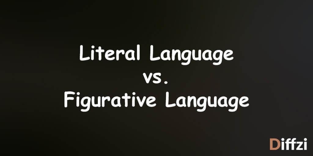 Literal Language vs. Figurative Language