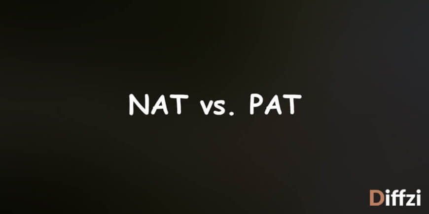NAT vs. PAT