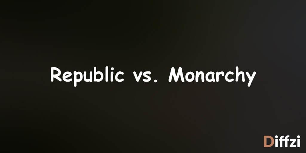 Republic vs. Monarchy