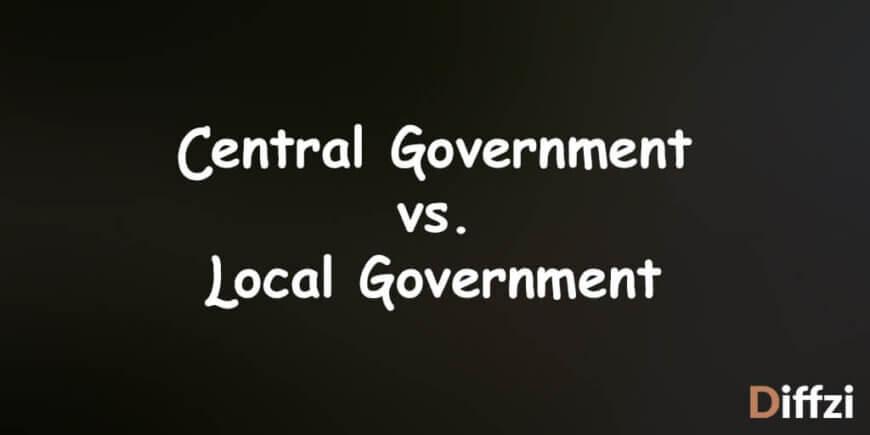 Central Government vs. Local Government