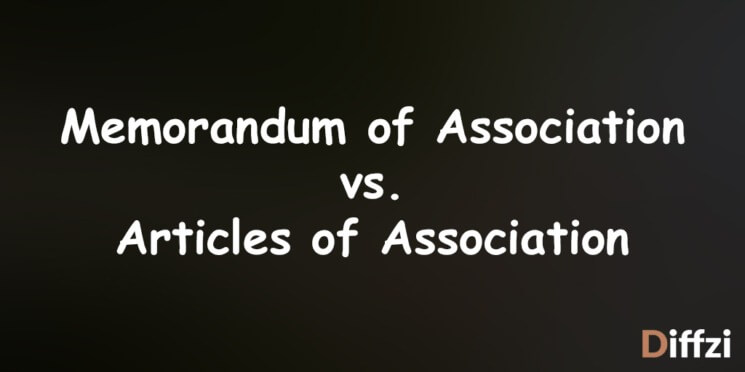 Memorandum of Association vs. Articles of Association