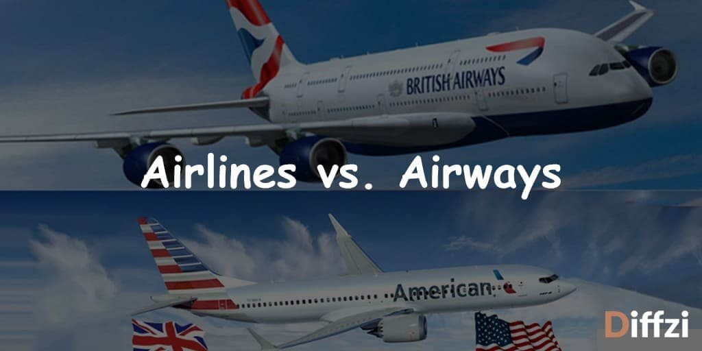 Airlines vs. Airways 1