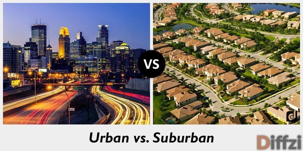 Urban vs. Suburban