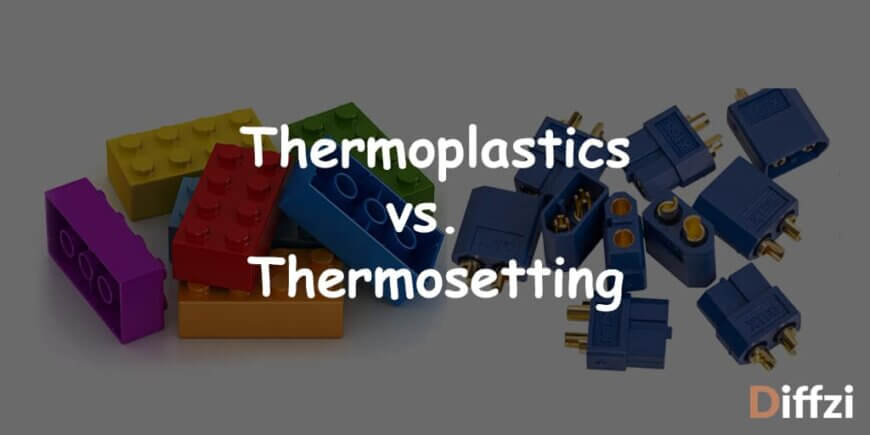Thermoplastics vs. Thermosetting