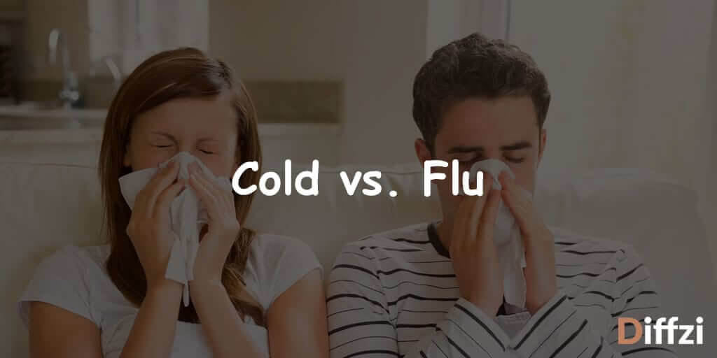 Cold vs. Flu