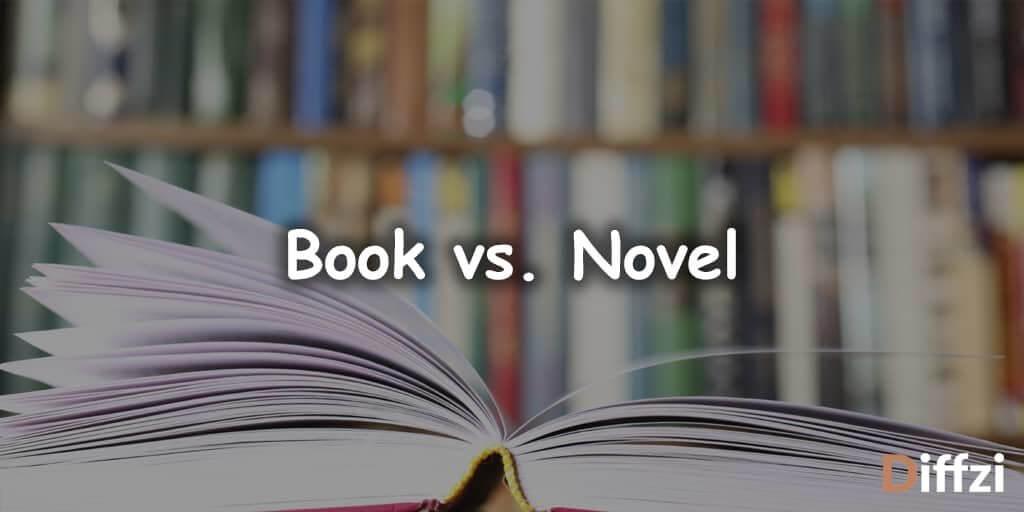 Book vs. Novel