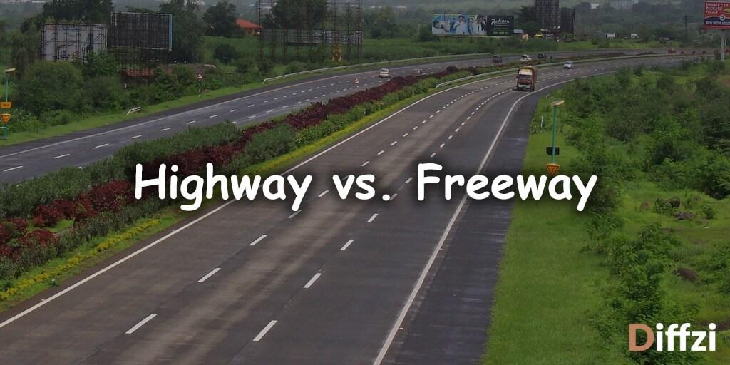 Highway vs. Freeway