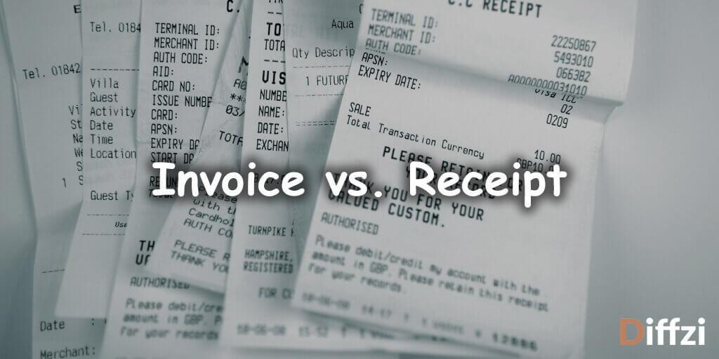 Invoice vs. Receipt