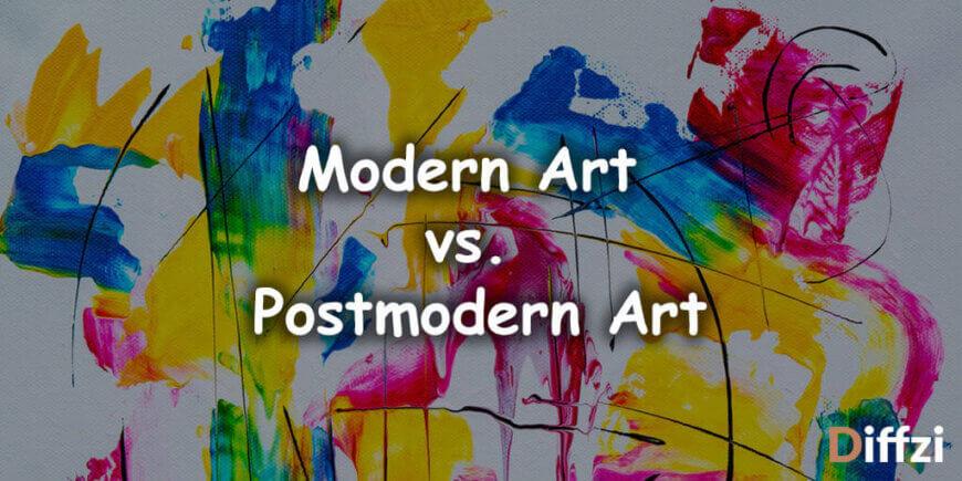 Modern Art vs. Postmodern Art
